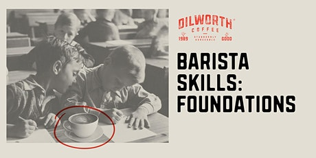 Barista Skills: Foundations tickets