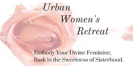 Urban Women's Retreat tickets