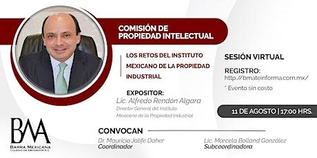 Los retos del Instituto Mexicano de la Propiedad Industrial biglietti