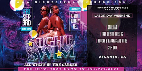 Night Swim ATL : All White Party (Open Bar) 9/3 Labor Day Weekend tickets