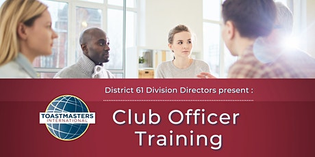 District 61 Club Officer Training tickets