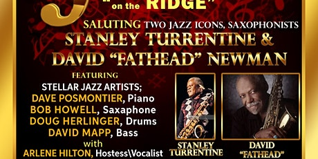 "Francisville Live Jazz Saluting Stanley Turrentine & David ""Fathead"" Newman tickets"