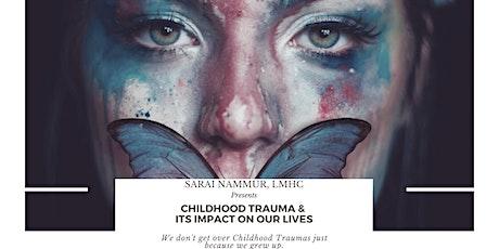 CHILDHOOD TRAUMA & ITS IMPACT ON OUR LIVES |FREE Webinar Training tickets