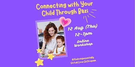 Connecting with Your Child Through Bazi tickets