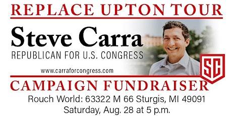 Replace Upton Tour: Steve Carra for Congress tickets