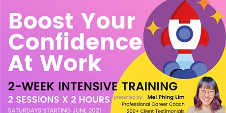 Boost Your Confidence & Soft Skills At Work⚡2-Week Intensive Training tickets