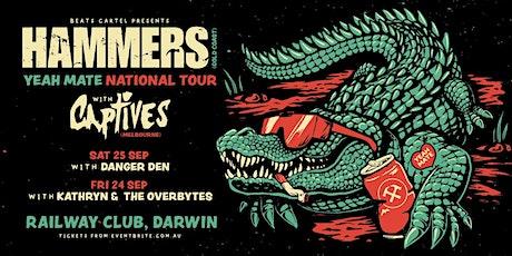 Hammers + Captives  + Danger Den(Show 2) tickets