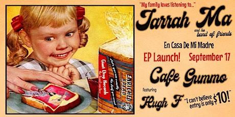"Jarrah Ma  ""En Casa De Mi Madre"" EP Launch @ Gummo tickets"