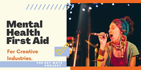 Mental Health First Aid For The Creative Industries tickets