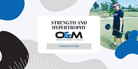 O&M Tuesday - Strength & Hypertrophy tickets