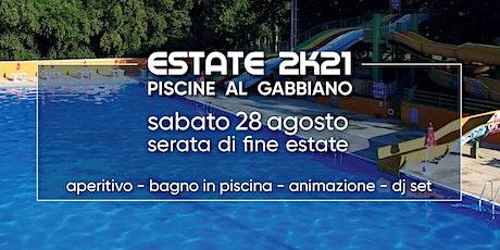 Piscine Gabbiano - Serata di fine estate biglietti