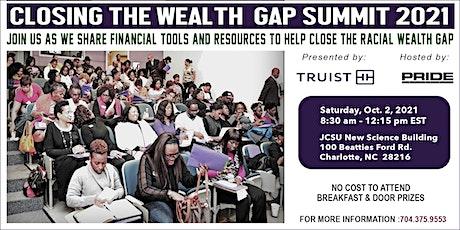 Truist Presents: Closing the Wealth Gap Summit 2021 tickets
