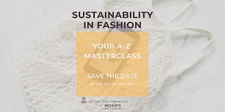 Fashion A-Z  Masterclass : Sustainability in Fashion tickets