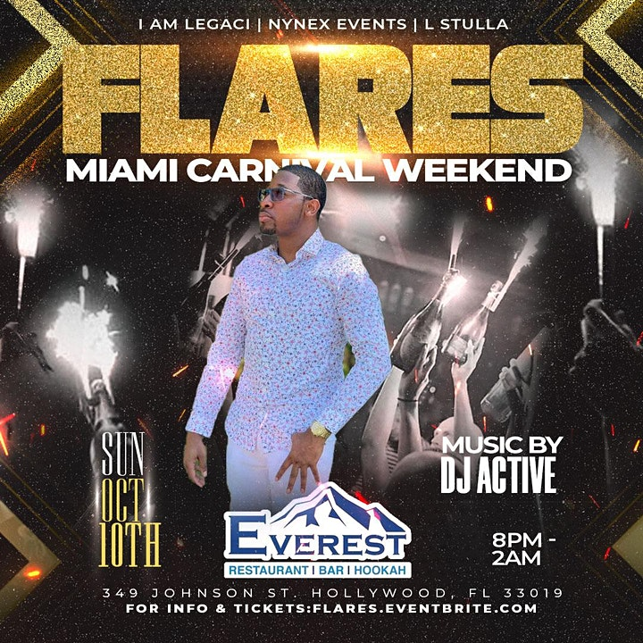 FLARES       HOSTED BY SAFAREE  MIAMI CARNIVAL 2021 - COLUMBUS DAY WEEKEND image