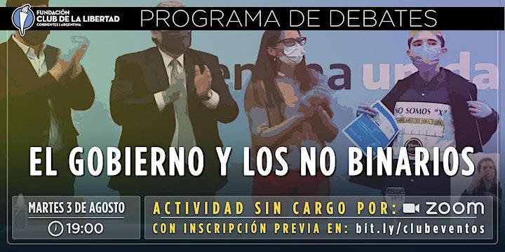 Imagen de CLUB DE LA LIBERTAD - DEBATE ABIERTO - EL GOBIERNO Y LOS NO BINARIOS