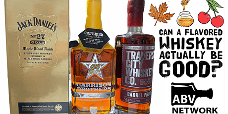 Bourbon / Whiskey Tasting: Can A Flavored Whiskey Be Good? 3 Samples! tickets