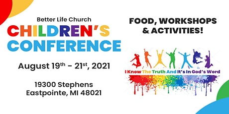 Better Life Children's Conference tickets