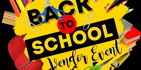 Back To School Vendor Event tickets