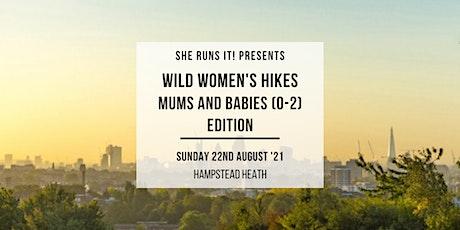 WILD WOMEN'S HIKE - MUM'S & BABIES EDITION - HAMPSTEAD HEATH tickets
