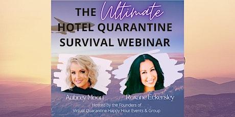 The Ultimate Quarantine Survival Webinar tickets