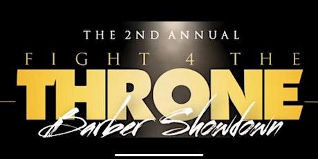 Fight 4 The Throne Barber Showdown tickets