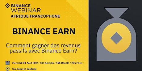 Comment générer des revenus passifs avec Binance Earn? tickets