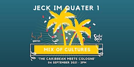 Jeck im Quarter 1 - Köln trifft Karibik Tickets