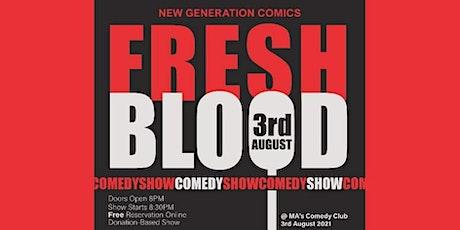 Fresh Blood -  Next generation of Comics Tickets