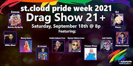 Drag Show 21+ - St. Cloud Pride Week 2021 tickets