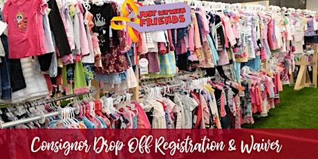 Consignor Drop Off Registration & Waiver JBF South Broward County tickets