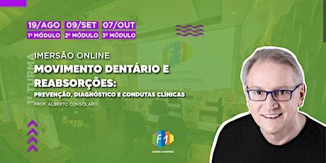 Movimento Dentário e Reabsorções: diagnóstico, prevenção e conduta clínica. ingressos
