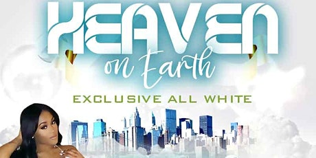 HEAVEN ON EARTH ALL WHITE INDOOR/OUTDOOR tickets