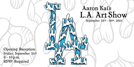 Aaron Kai: Los Angeles Art Show (OPENING RECEPTION) tickets