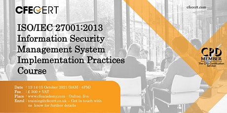 ISO/IEC 27001:2013 ISMS Implementation Practices Course tickets