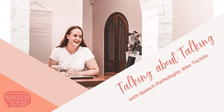 Talking about Talking - A Masterclass for Parents with a Speech Pathologist tickets