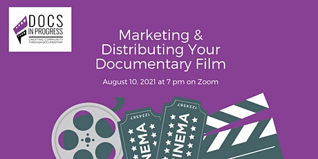 Marketing and Distributing Your Documentary Film tickets