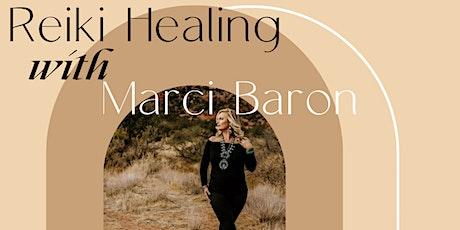 Reiki Healing with Marci Baron tickets