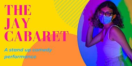 The Jay Cabaret tickets