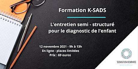 K-SADS  : L'entretien semi - structuré pour le diagnostic chez l'enfant billets