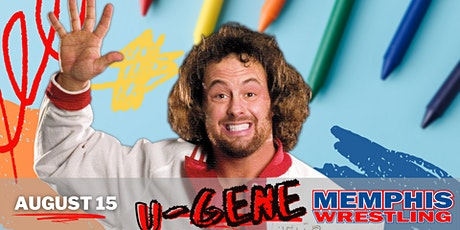Live Memphis Wrestling TV Tapings August 15 featuring U-GENE tickets
