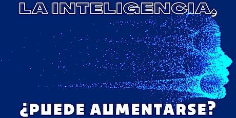 Conferencia online LA INTELIGENCIA, ¿PUEDE AUMENTARSE? boletos