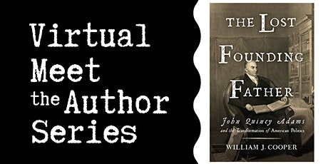 """Virtual Talk: """"The Lost Founding Father"""" with William J. Cooper tickets"""