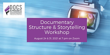 Documentary Structure and Storytelling Workshop tickets