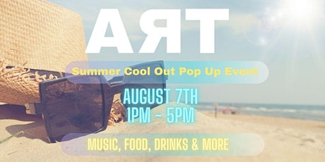 Art iz Life - Summer Cool Out Pop Up Event tickets