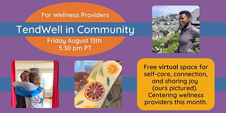 TendWell in Community: For Wellness Providers tickets