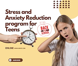 Back to School Mindfulness-Based Stress  Reduction Online Program for Teens tickets