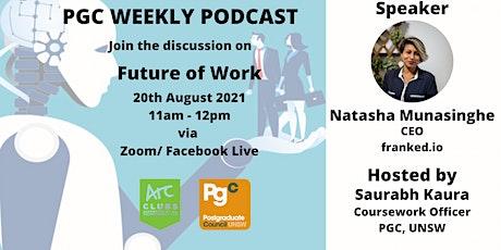 PGC Weekly Podcast Episode 14 with Natasha Munasinghe tickets