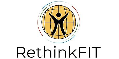 Rethink FIT World Symposium tickets