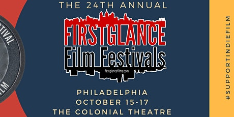 24th Annual FirstGlance Philadelphia Film Festival tickets