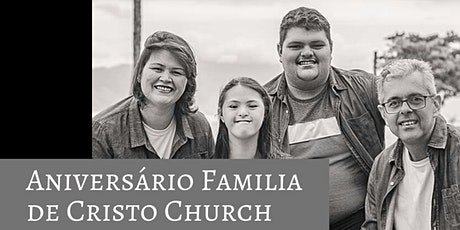 2 ° Aniversario Familia de Cristo Church ingressos